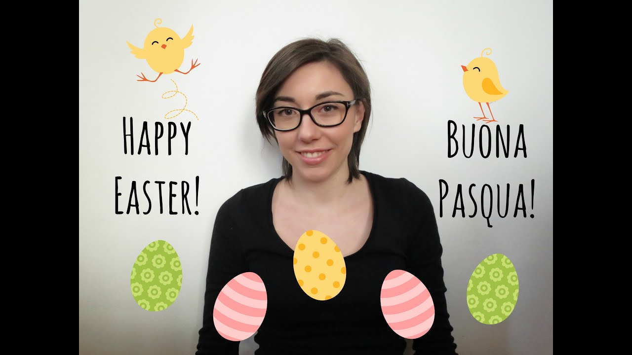 Buona Pasqua Happy Easter Youtube