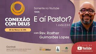 CONEXÃO COM DEUS AO VIVO - Igreja Presbiteriana Unida de São Paulo - 30/03/2020