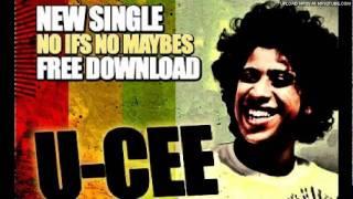 U-Cee - No Ifs, No Maybes