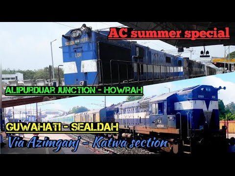 Inaugural Run | Down Alipurduar - Howrah summer special | Guwahati - Sealdah AC summer special
