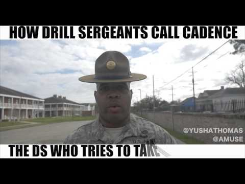 HOW DRILL SERGEANTS CALL CADENCE