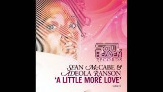 Sean McCabe & Adeola Ranson - A Little More Love (Sean McCabe Main Vocal Mix)
