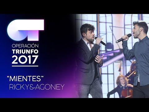 """""""Mientes"""" - Agoney y Ricky   Gala 3   OT 2017"""