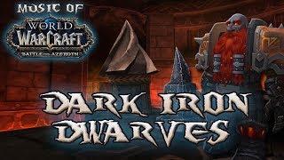 Dark Iron Dwarves - Music of WoW: Battle for Azeroth