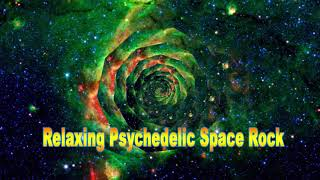 5 Hours of Relaxing Psychedelic Space Rock  - Travel Dos