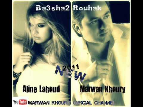 Baashak Rouhik بعشق روحك Marwan Khoury And …