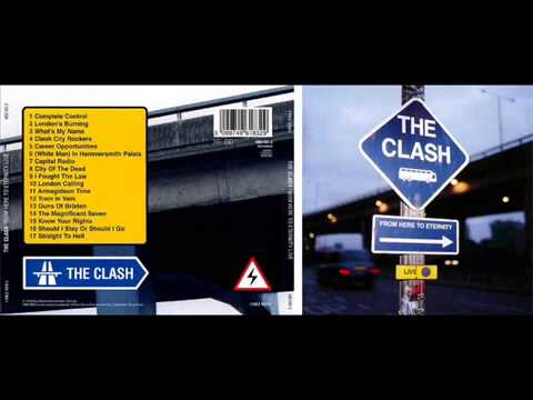 The Clash    From Here to Eternity  Live   FULL ALBUM