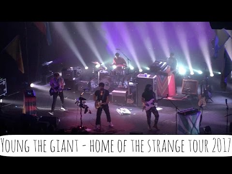 Young The Giant - Home Of The Strange Tour 2017