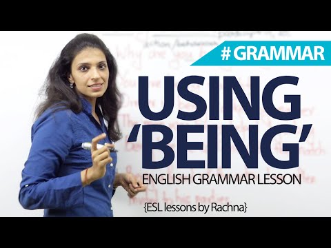 How to Use BEING in English? – English Grammar Lesson for beginners