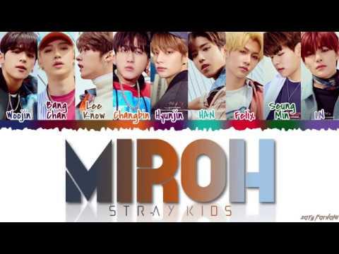 STRAY KIDS (스트레이 키즈) - 'MIROH' Lyrics [Color Coded_Han_Rom_Eng]