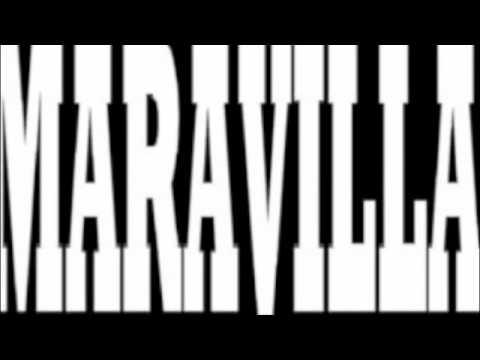 MARAVILLA GANG