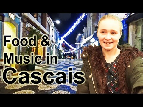 Lisbon Day 12: Food And Music In Cascais, Portugal.