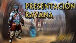 NUEVO DIOS RAVANA: PRESENTACIÓN | Smite en Español