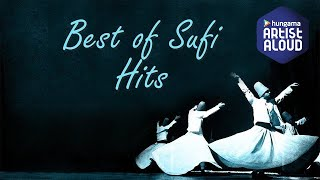 Sufi Hits Jukebox I Best of Sufi Music I ArtistAloud