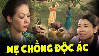 Phim cổ tích Việt Nam MẸ CHỒNG ĐỘC ÁC mới nhất 2021   Cổ Tích Việt Nam Hay Nhất 2021   THVL