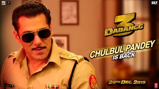 Dabangg 3:  Chulbul Pandey is Back | Salman Khan | Sonakshi Sinha | Prabhu Deva | 20th Dec'19