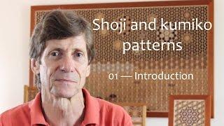 Shoji and kumiko patterns - 01 Introduction