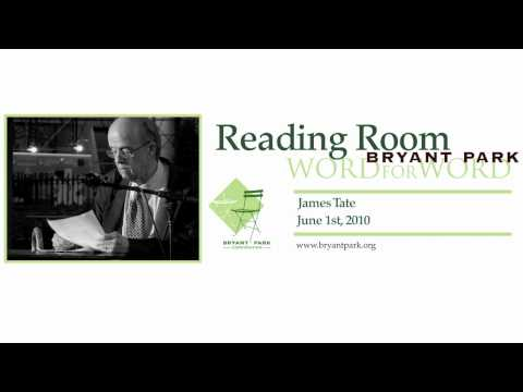 Bryant Park Reading Room: James Tate | Part 1 of 2