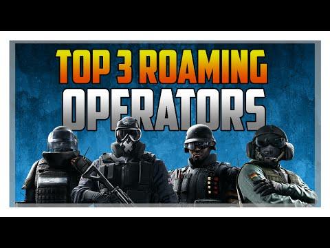 Top 3 Roaming Operators In Rainbow Six Siege!