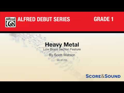 Heavy Metal, by Scott Watson – Score & Sound