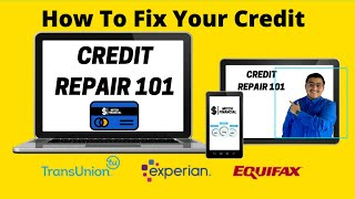 How to Fix your Credit 2021. Free Credit Repair 101 with instructions