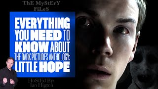 Everything You Need To Know About Little Hope: The Dark Pictures Anthology - THE MYSTERY FILES