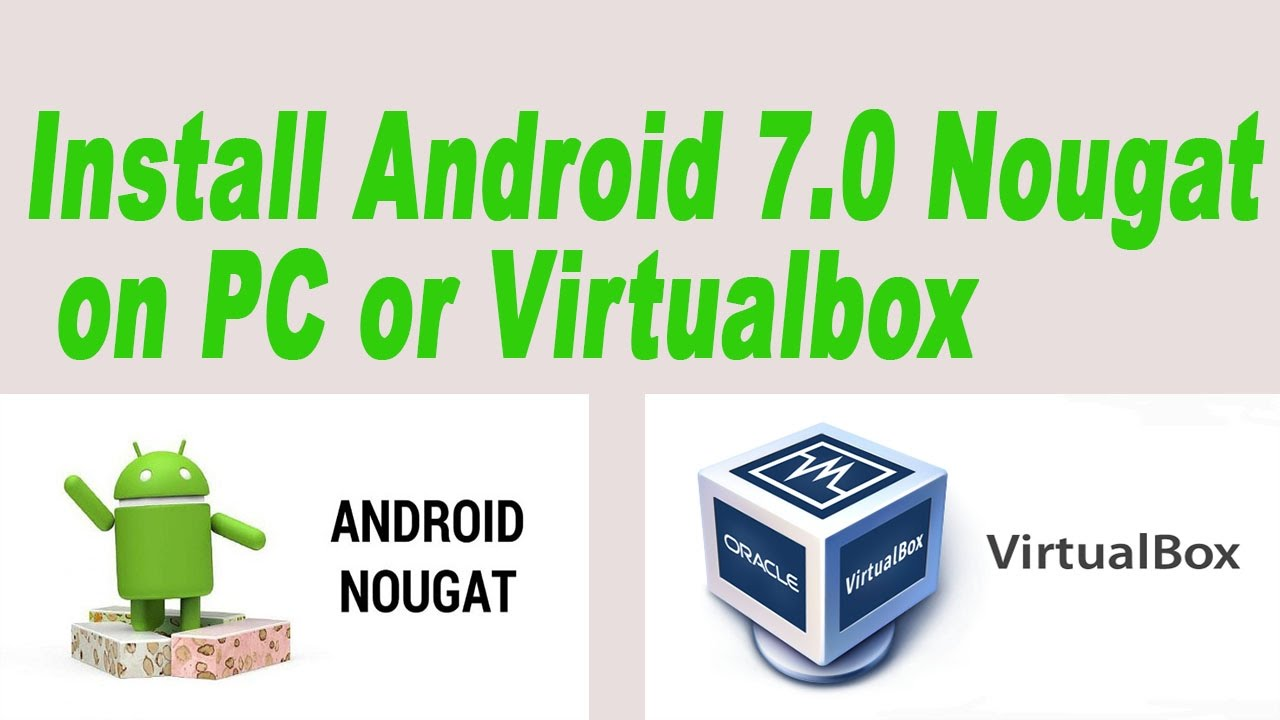 how to download android 7.0
