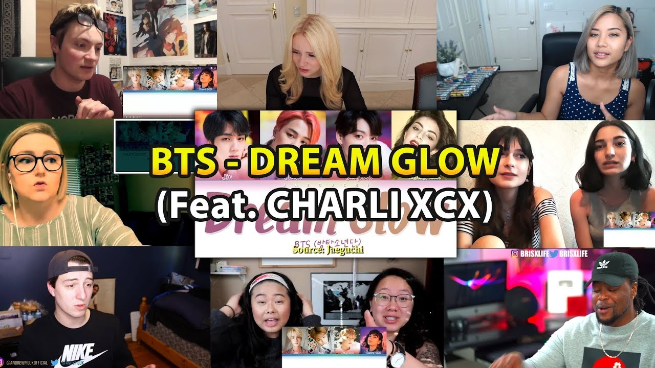 BTS - Dream Glow (Feat.Charli XCX) | REACTION MASHUP |