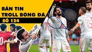 Bản tin Troll Bóng Đá số 124: Việt Nam hòa Jordan, Messi ngồi nhìn Argentina chơi tennis!