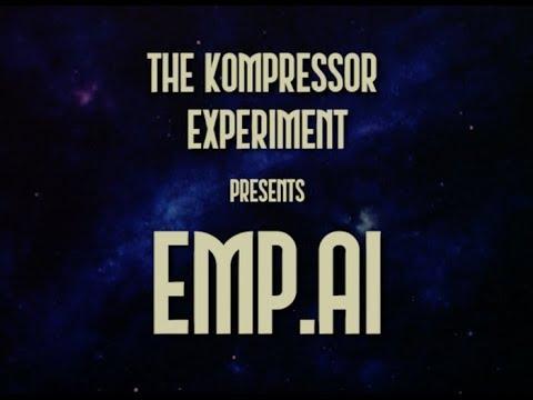 THE KOMPRESSOR EXPERIMENT - EMP.AI [Official Music Video]