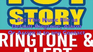 Toy Story Ringtone and Alert