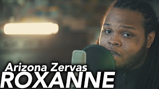 ROXANNE - Arizona Zervas Kid Travis Cover
