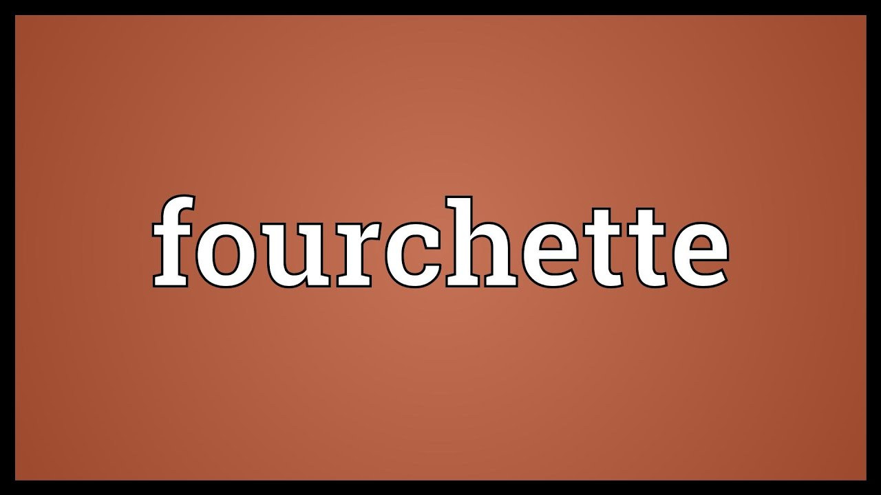 Fourchette définition