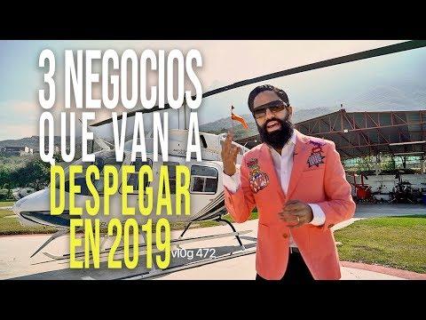 3 NEGOCIOS QUE VAN A DESPEGAR EN 2019