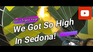 Getting Very High in Sedona!