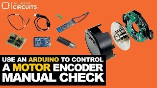 Use an Arduino to Control a Motor   Encoder Manual Check