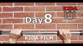 Day 8 /30 Pull-Up Calisthenics Workout Challenge | KIDA FILM