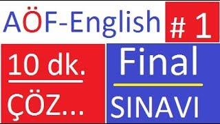 AÖF  İngilizce FİNAL SORULARININ ÇÖZÜMLERİ- 5dk. SORU ÇÖZME TEKNİĞİ
