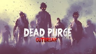 WHAT IS DEAD PURGE OUTBREAK?