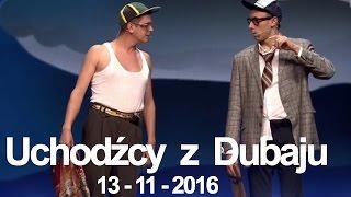 Kabaret Neo-Nówka - Uchodźcy z Dubaju