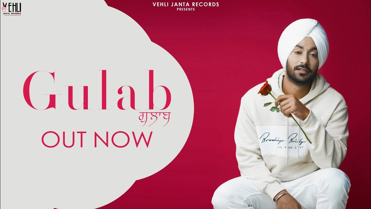 GULAB (Official Video) Gopi Waraich | Mix Singh | New Punjabi Songs 2019 | Vehli Janta Records