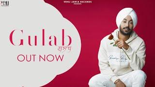 GULAB Official Gopi Waraich Mix Singh New Punjabi Songs 2019 Vehli Janta Records