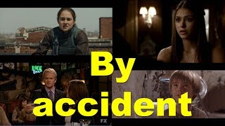 Английские фразы: By accident (примеры из фильмов и сериалов)