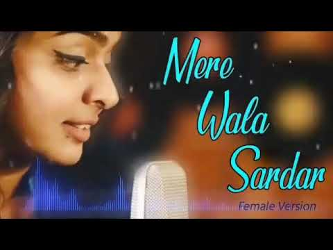 Mere Wala Sardar Female Version Ringtone Mp3 | T-Ringtone