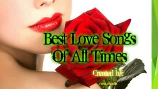 Best Love Songs Of All Times