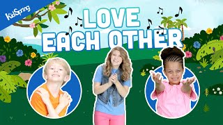 Love Each Other | Preschool Worship Song