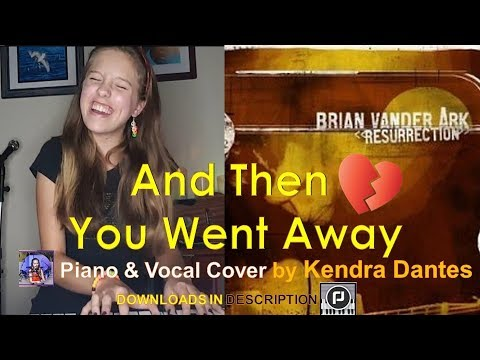 And Then You Went Away - Brian Vander Ark cover by Kendra Dantes