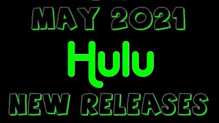 Hulu May 2021 New Releases