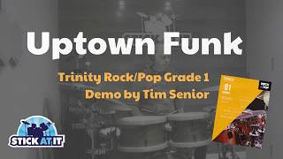 Uptown Funk - Drum Cover - Trinity Rock Pop Grade 1