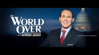 World Over - 2020-11-19 - Full Episode with Raymond Arroyo